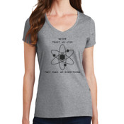 Never Trust an Atom Ladies V-neck T-shirt