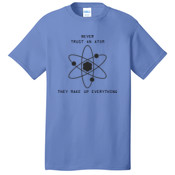 Never Trust an Atom Adult T-shirt